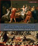 The Western Heritage to 1563, Kagan, Donald M. and Ozment, Steven M., 0205699782