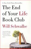 The End of Your Life Book Club, Will Schwalbe, 0307739783