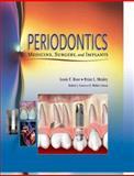 Periodontics : Medicine, Surgery and Implants, Genco, Robert J. and Cohen, D. Walter, 0801679788