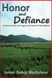 Honor and Defiance, James Bailey Blackshear, 0865349789