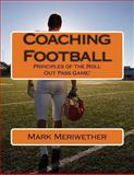 Coaching Football, Mark Meriwether, 1480039780