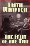 The Fruit of the Tree, Edith Wharton, 1557429782