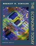 The Economy Today, Schiller, Bradley R., 007286978X