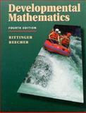Developmental Mathematics, Bittinger, Marvin L. and Keedy, Mervin L., 020162978X