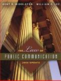 The Law of Public Communication 2007, Kent R. Middleton and William E. Lee, 0205449786