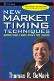 New Market Timing Techniques, Thomas R. DeMark, 0471149780