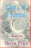 Child of Promise, Becca Price, 1494749785