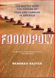 Foodopoly, Wenonah Hauter, 1595589783