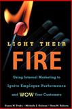 Light Their Fire, Susan Drake and Michelle Gulman, 1607149788