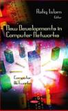 New Developments in Computer Networks, Rafiqul Islam, 1612099785