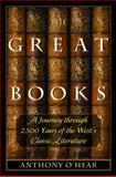 The Great Books : A Journey Through 2,500 Years of the West's Classic Literature, , 1933859784