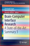 Brain-Computer Interface Research : A State of the Art Summary 3, , 3319099787