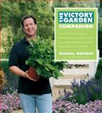 The Victory Garden Companion, Michael Weishan and Laurie Donnelly, 0060599782