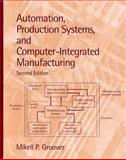 Automation, Production Systems, and Computer-Integrated Manufacturing, Groover, Mikell P., Jr., 0130889784