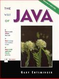 The Way of JAVA, Entsminger, Gary, 0134919785