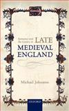 Romance and the Gentry in Late Medieval England, Johnston, Michael, 0199679789