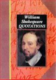 William Shakespeare Quotations, William Shakespeare, 0711709785