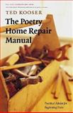 The Poetry Home Repair Manual, Ted Kooser, 0803259786