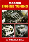 Modern Engine Tuning, Bell, A. Graham, 0854299785