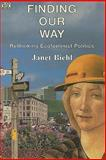 Finding Our Way, Janet Biehl, 0921689780