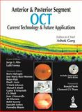 Anterior and Posterior Segment Oct : Current Technology and Future Applications, Garg, Ashok, 9350909782