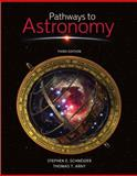 Combo: Pathways to Astronomy with ConnectPlus Access Card, Schneider and Schneider, Stephen, 0077899784
