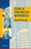 Essays in Constructive Mathematics, Edwards, Harold M., 0387219781
