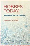 Hobbes Today : Insights for the 21st Century, , 052116978X