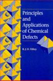 Principles and Applications of Chemical Defects, Tilley, R. J. D., 0748739785