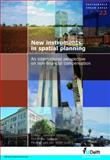 New Instruments in Spatial Planning : An International Perspective on Non-Financial Compensation, , 1586039784