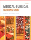 Medical-Surgical Nursing Care 4th Edition