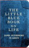 The Little Blue Book on Life, Coleman, Randall, 0615379788