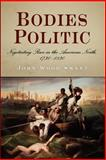 Bodies Politic : Negotiating Race in the American North, 1730-1830, Sweet, John Wood, 0812219783