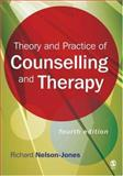 Theory and Practice of Counselling and Therapy, Nelson-Jones, Richard, 1412919789