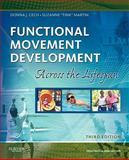 "Functional Movement Development Across the Life Span, Cech, Donna J. and Martin, Suzanne ""Tink"", 1416049789"