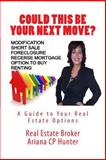 Could This Be Your Next Move?, ariana castillo-perez, 1470199785