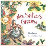 Mrs. Spitzer's Garden, Edith Pattou, 0152019782