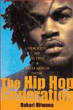 The Hip Hop Generation 1st Edition