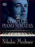 Complete Piano Sonatas, Nikolai Medtner, 0486299783