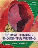 Critical Thinking, Thoughtful Writing, Chaffee, John and McMahon, Christine, 049589978X