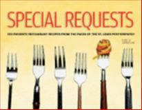 Special Requests : 100 Favorite Restaurant Recipes from the Pages of the St. Louis Post-Dispatch, Judith Evans, 096613978X