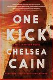 One Kick, Chelsea Cain, 1476749787