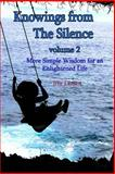 Knowings from the Silence Vol. 2, Jim Larsen, 1482379783