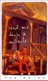Send Me down a Miracle, Han Nolan, 0152009787