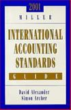 Miller International Accounting Standards Guide, 2001, Alexander, David, 0156069784