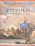 Tiepolo and the Pictorial Intelligence, Alpers, Svetlana and Baxandall, Michael, 0300059787