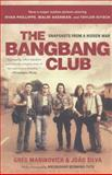 The Bang-Bang Club, Greg Marinovich and Joao Silva, 0465019781