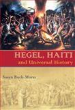 Hegel, Haiti, and Universal History, Hicok, Bob and Buck-Morss, Susan, 082295978X