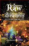 Raw Dreamers, Arsalan Akhter, 1482819783