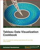 Tableau Data Visualization Cookbook, Ashutosh Nandeshwar, 1849689784